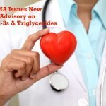 AHA Issues New Advisory About Omega-3s & High Triglycerides